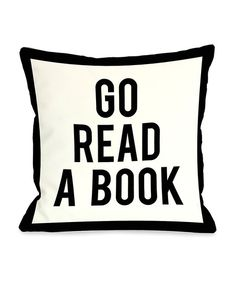 White & Black 'Go Read a Book' Throw Pillow