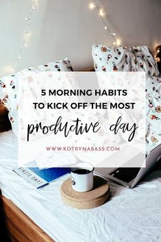 5 Morning Habits To Kick Off The Productive Day | I'm not a morning bird of any kind. I love sleeping in. I also enjoy late night Netflix marathons way too much. However, running an online business & working from home means that I have to be straight with myself & admit that early mornings can make a huge impact on my life, and my career. Thus, for the last few years, whenever I need to have a super productive day, I tend to do these five things in the morning. It works every time.