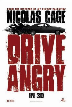 Drive Angry , starring Nicolas Cage, Amber Heard, William Fichtner, Billy Burke. A vengeful father escapes from hell and chases after the men who killed his daughter and kidnapped his granddaughter. #Action #Crime #Fantasy #Thriller