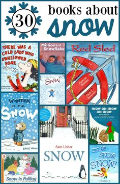Looking for snow books to read to preschoolers and kindergartners? Here are 30 favorites!