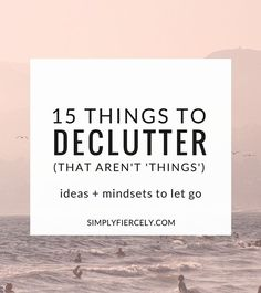Decluttering your home is obviously a big part of embracing minimalism - but there is more to the conversation. In this list, I'm looking at ideas and mindsets that aren't contributing to my life and could use letting go >> A list of things to declutter (that aren't 'things')