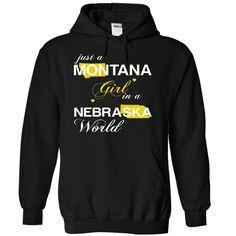 Just A Montana Girl In A Nebraska World T-Shirts, Hoodies. VIEW DETAIL ==► Funny Tee Shirts