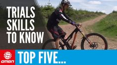 Video: 5 Trials Skills That Every Mountain Biker Should Know.