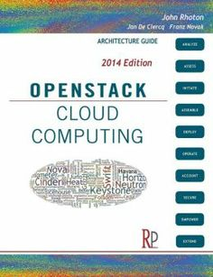 OpenStack cloud computing : architecture guide / John Rhoton with contributions from Jan de Clercq, Franz Novak