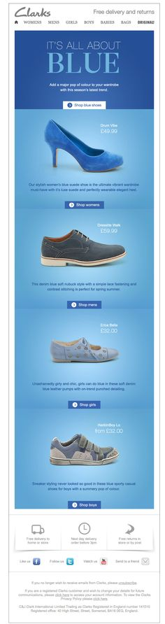 Emailer from Clarks promoting the colour blue for shoe trends. The imagery looks interesting and the simple layout works well.