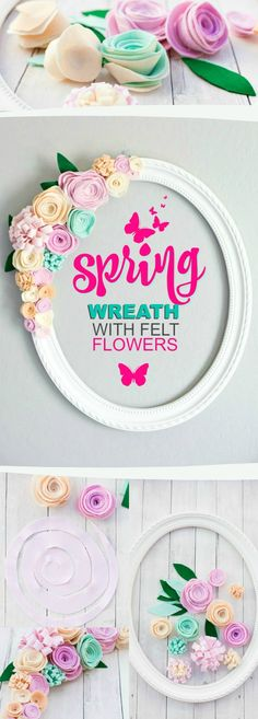 Spring wreath tutorial with felt flowers - gorgeous for a door or wall!