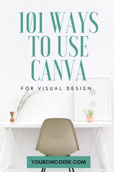 How to Use Canva: 101 Graphic Design Ideas for Canva Users
