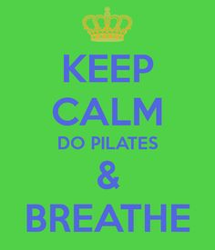 KEEP CALM DO PILATES & BREATHE. Another original poster design created with the Keep Calm-o-matic. Buy this design or create your own original Keep Calm design now. Pilates Workout, Exercise, Studio Pilates, Pilates Quotes, Fitness Watch, What Inspires You, Keep Calm And Love, Loving Someone, Fitness Quotes