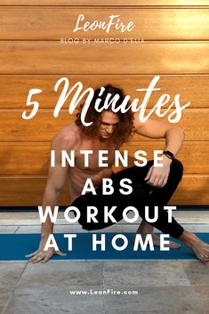 Spread the You only have 5 minutes to workout your abs, so you want to be sure you work them out intensely? I made a short workout that you can do in about 5 Read more… Ab Workouts 5 Minutes Intense ABS Workout at Home - Marco D'Elia Sixpack Abs Workout, Hard Ab Workouts, 5 Minute Abs Workout, Total Ab Workout, Intense Ab Workout, Effective Ab Workouts, Best Ab Workout, Abs Workout Routines, Abs Workout For Women