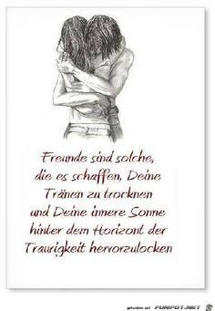 Freunde sind solche, die es schaffen......