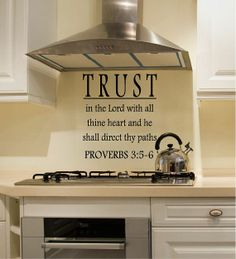 Trust In The Lord - Bible Vinyl Quotes - Wall Decal - Wall Vinyl - Vinyl Decal - Wall Decor - Wall Art - Vinyl Quote - Decals