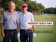 Patriots Golf Day. Support the children and spouses of military men and women killed or disabled while serving our great nation! is August 31-September 3, 2012.