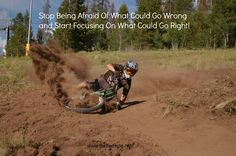 Mountain Biking, Downhill and life in general, words to live by.