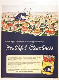 1926 Old Dutch Cleanser original vintage advertisement. Wades right into housecleaning and brings healthful cleanliness. Chases Dirt.