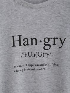 Grey Short Sleeve Hangry Print Loose T-Shirt -SheIn(Sheinside) Mobile Site