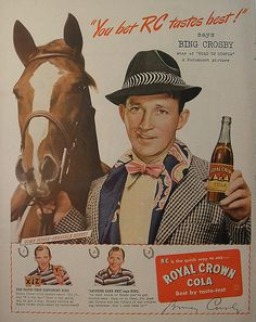 The Best Resource on the Net of Vintage Ads! See Bing Crosby in the ads below: Royal Crown Cola 1945 Ad. Celebrity Advertising, Retro Advertising, Retro Ads, Vintage Ads, Vintage Posters, Vintage Food, Vintage Signs, Bing Crosby, Rc Cola