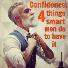 The more confidence you have, the more good things seem to happen to you which – in turn – develops even more confidence. Click-through to see the 4 self-care practices that smart men use to continue to build their own confidence levels. Smart Men, Confidence Building, Excercise, Self Care, Fun Workouts, How To Stay Healthy, Personal Development, Fitness Tips, Men Stuff