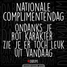 10.2K vind-ik-leuks, 656 reacties - Je zegt daroem (of daarùm) (@darumnl) op Instagram: 'Fijne complimentendag! #darum #complimentendag'