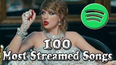 Top 100 Spotify Most Streamed Songs Of All Time updated Top 100 Songs 2019 Top 100 Songs on Spotify Best Songs 2019 Top 100 Songs, Best Songs, Music Charts, All About Time, The 100, Videos