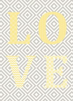 Love print in yellow with grey background by Fortheloveofgraphics,