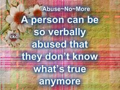 What Verbal Abuse does to someone! #Abuse #abusiverelationships #domesticviolence #dv #recovery #emotionalabuse