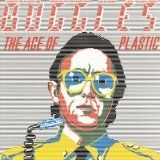 The Age of Plastic [Vinyl]