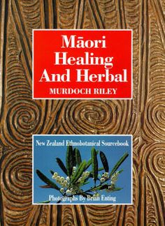 Maori Healing and Herbal