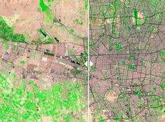 Before vs After an Urban Sprawl from space