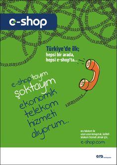 Türkiye'de ilk; hepsi bir arada, hepsi e-shop'ta...