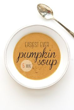 Easiest Ever Pumpkin Soup Recipe—5 ingredients. Swap pumpkin pie spice for curry spice and toss in a bay leaf. Serve with a dollop of yogurt. Easy and delicious.