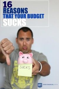 Reasons That Your Budget Sucks