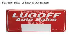 Buy Plastic Plates - 15 Gauge online at CGP Products an automotive dealer supply company. Guaranteed not to crack, fade or peel. Metallic gold and silver available as imprint color. Call us at 877-732-5065 to order today.