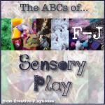 the ABCs of Sensory Play