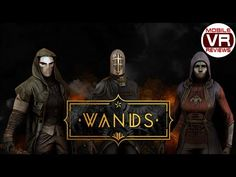 Wands (Gear VR) - Fast paced magic duels against other players online - Video Review - YouTube