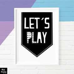 50% SALE Let's Play Print, Inspirational Nursery Wall Art, Inspirational Quote…