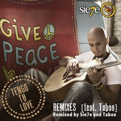 Tengo Tu Love (Remixes) - Sie7e & Taboo