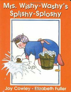 Mrs. Wishy-washy's Splishy Sploshy Day by Joy Cowley  http://www.amazon.com