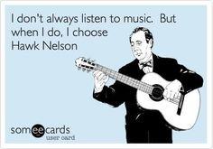 Hawk Nelson! #someecards
