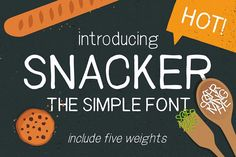 Snacker - The crunchiest sans serif font
