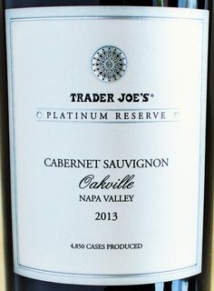 Trader Joe's Platinum Reserve Cabernet Sauvignon Oakville 2013 - Could we have the first Platinum Reserve failure on our hands? Best Trader Joes Wine, Trader Joe's Wine, Cabernet Sauvignon, Napa Valley, Top Red Wines, Wine Prices, Best Red Wine, Wine Vineyards, Wine Reviews