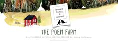 The Poem Farm is a safe place for children to explore poems, and it's a place for teachers to find poetry teaching ideas. I post on some Mondays and each Friday during the school year, and I welcome you to make yourself cozy here among the words. I'm Amy Ludwig VanDerwater, and I've been sharing poems and lessons here since March 2010.