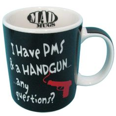 I Have PMS Mug : Sumobuy Gifthouse | Christmas Gifts, Gadgets, Ideas & Toys Friends Laughing, Novelty Mugs, Pms, Have A Laugh, Funny Gifts, Gadgets, Christmas Gifts, Tableware, Ideas