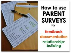 How to use parent surveys How to use parent surveys to build relationships & reflect on your practice