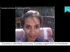 Tuesday's with Manj #1: Victimhood/ Self Pity (from Facebook live) - YouTube Cookie Videos, Self Pity, Spiritual Wellness, Our Body, Self Love, Tuesday, Facebook, Feelings, Live