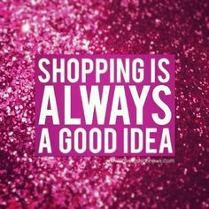 i always love to shop , when i have free time or when im boared i love to just go and shop for what i want and i always think about shopping. Citations Shopping, Cute Quotes, Funny Quotes, Papa Quotes, Sassy Quotes, Girly Quotes, Love To Shop, My Love, Shop Till You Drop