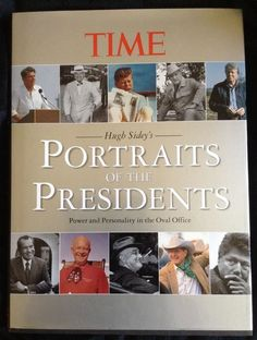 Portraits of the Presidents Power & Personality in the Oval Office Hugh Sidey
