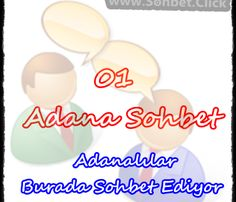Adana Sohbet, Adanalılar Sohbet, Adana Sohbet odası, ADana Chat, Adana Sohbet sitesi #adana #sohbet