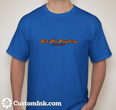 Ask Me Anything Shirt $14.99  http://www.attitudedriveslife.com/attitude-drives-life-apparel-and-accessories/men-s-motivational-t-shirts/