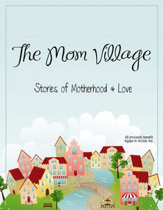 Receive a Free Chapter of The Mom Village Project.  Purchase the book and 100% of the money raised benefits Agape in Action medical clinics in Guatemala.