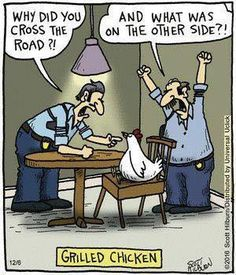 Mystery Fanfare: Cartoon of the Day: Grilled Chicken Funny Cartoons, Funny Comics, Funny Jokes, Grammar Jokes, Cartoon Jokes, Silly Jokes, Funny Food, Funny Texts, Funny Cute